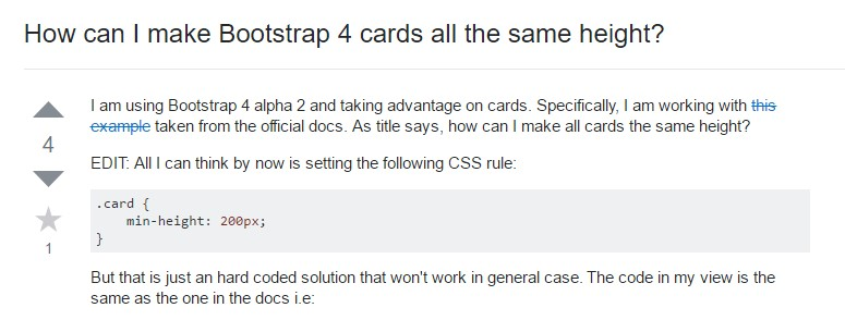 Insights on  just how can we  set up Bootstrap 4 cards just the same  height?
